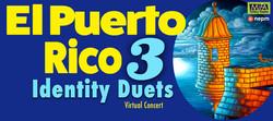 El Puerto Rico 3; Identity Duets