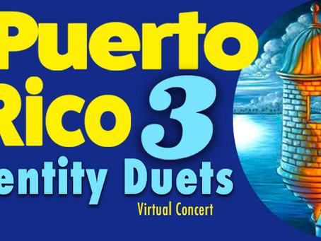 El Puerto Rico 3: Identity Duets - Virtual Concerts