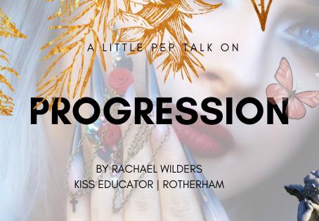 A little pep talk on progression...