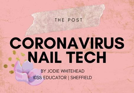 The Post Coronavirus nail tech