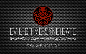 Evil Crime Syndicate - GTA Crew Motto