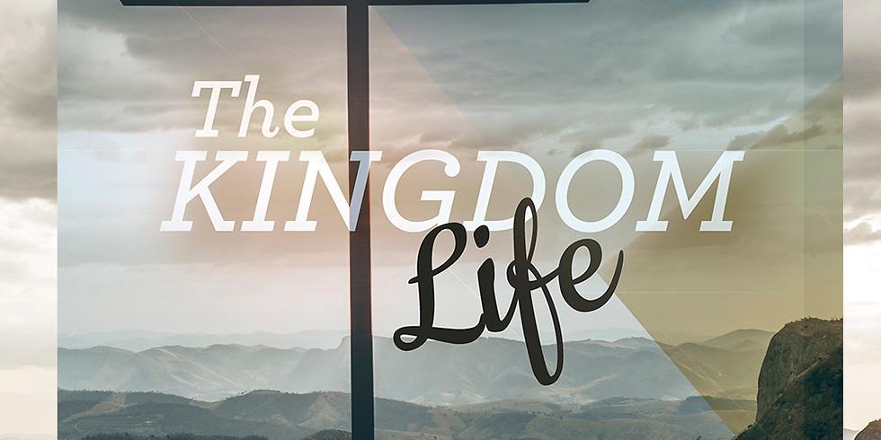 Culture Class #3- The Kingdom Life
