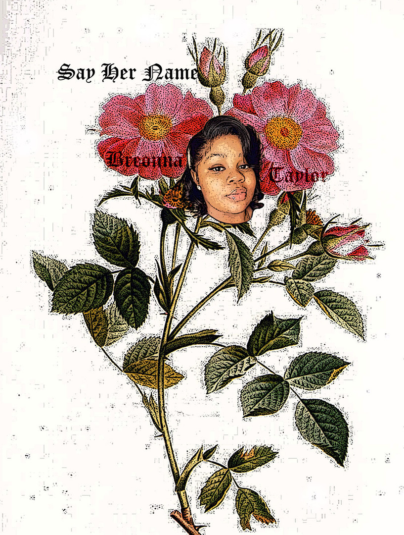 """Breonna in Full Flower: Say Her Name,"" 2020"
