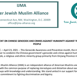 IJMA STATEMENT ON CHINESE GENOCIDE AND CRIMES AGAINST HUMANITY AGAINST THE UYGHUR PEOPLE