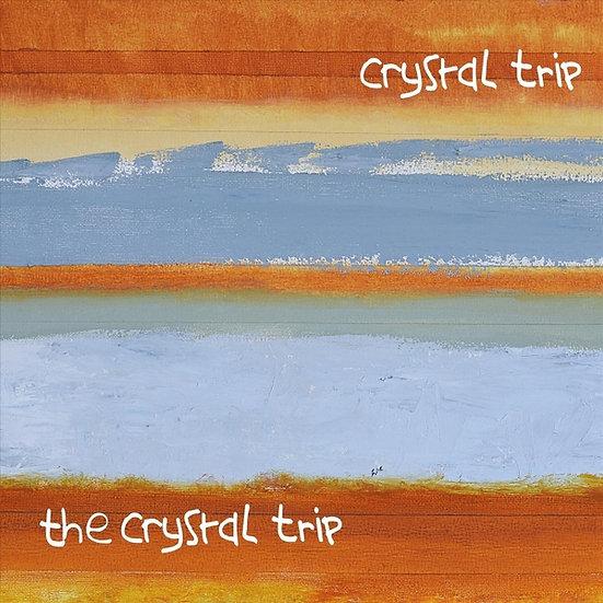 Crystal Trip - The Crystal Trip