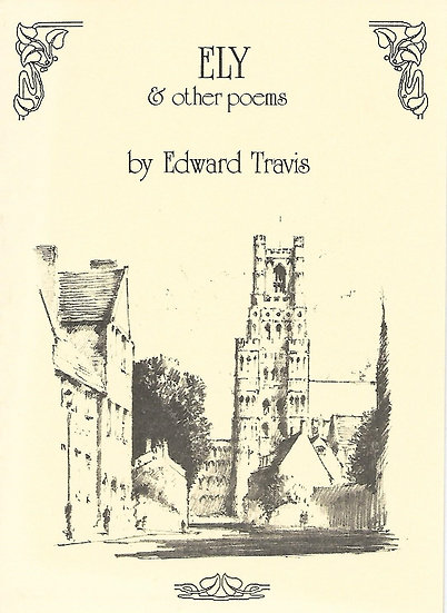 Ely and Other Poems by Edward Blakeley Travis