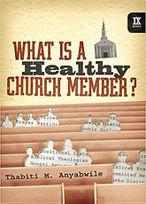 What is a Healthy Church Member Thabiti