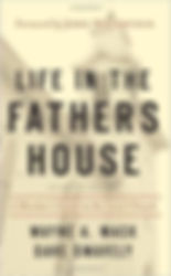Life_in_the_Father's_House_Wayne_A._Mack