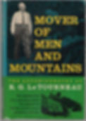 Mover of Men and Mountains R.G. LeTourme