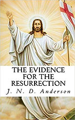 The_Evidence_for_the_Resurrection_J.N.D.