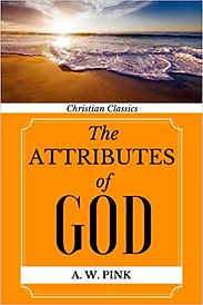 The Attributes of God Arthur W. Pink.jpg