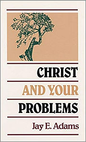 Christ and Your Problems Jay E. Adams.jp
