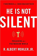 He is Not Silent R. Albert Mohler Jr..jp