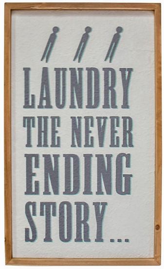 Laundry The Never Ending Story Sign
