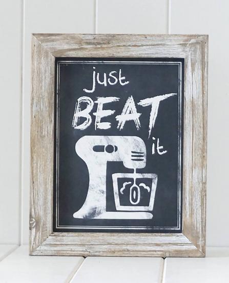 Just Beat it Kitchen Sign