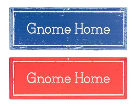 Gnome Home Sign