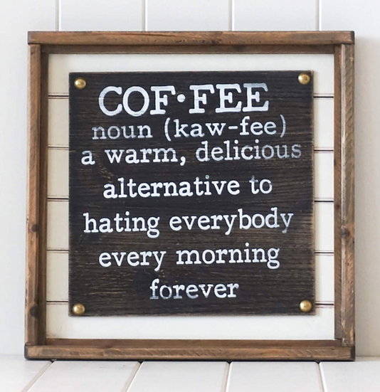 Delicious Coffee Sign