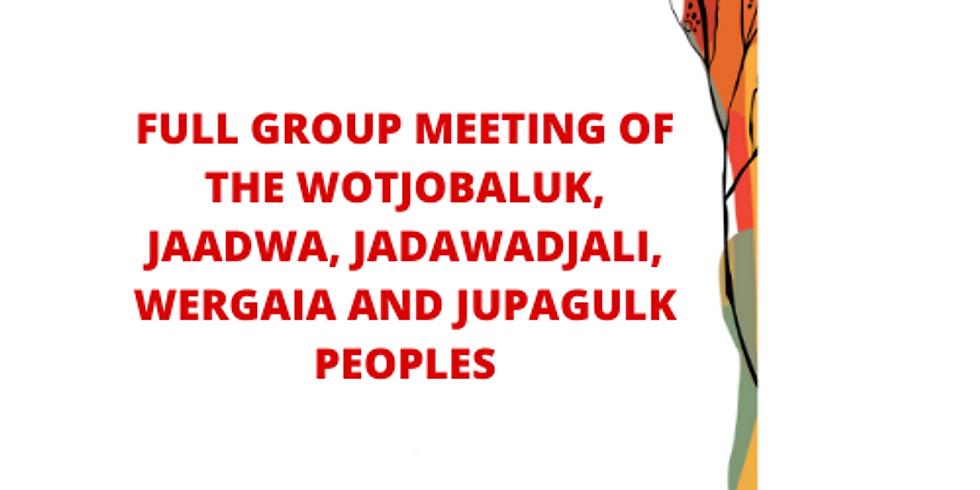 Wotjobaluk, Jaadwa, Jadawadjali, Wergai & Jupagulk Peoples Full Group Meeting