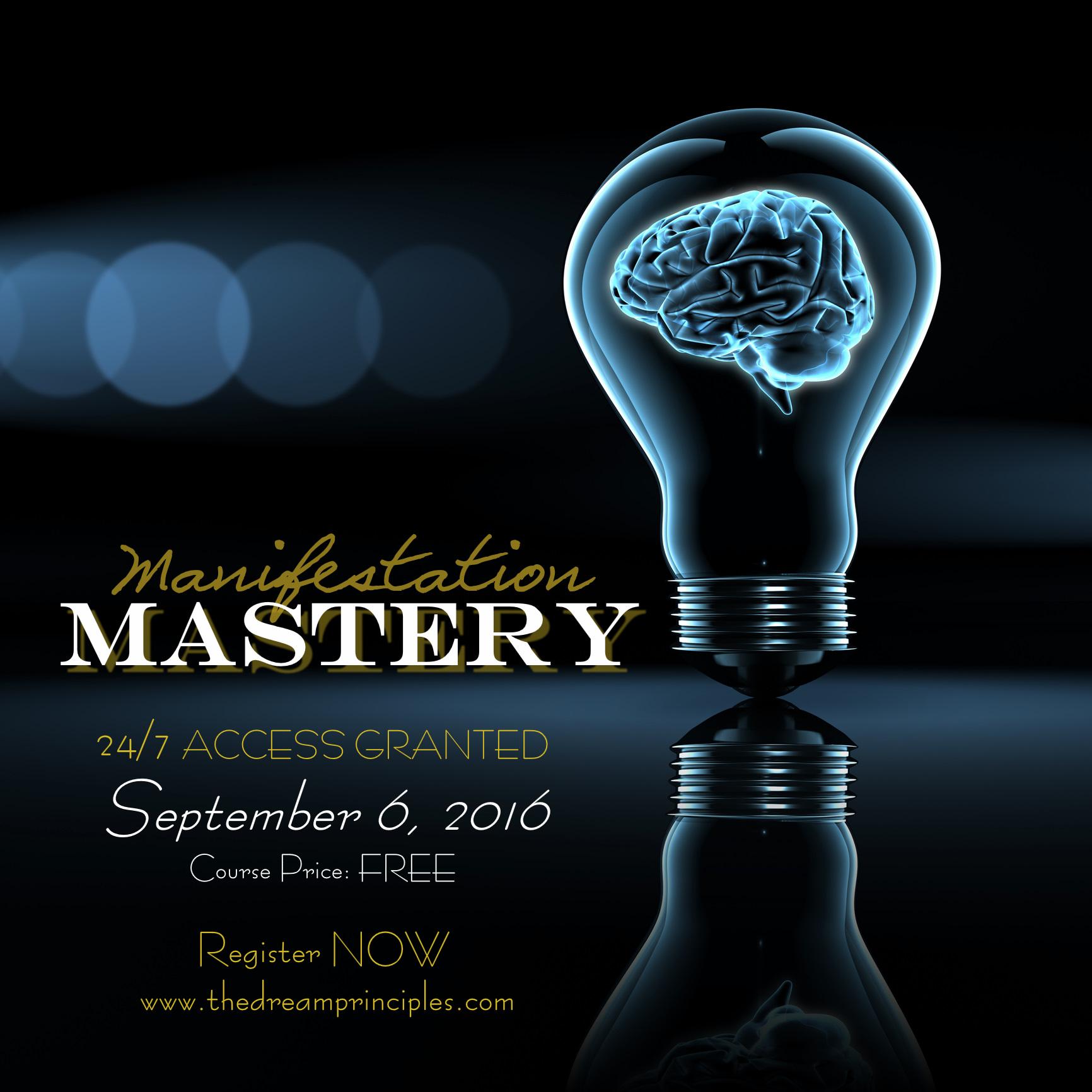 Manifestation Mastery-090616