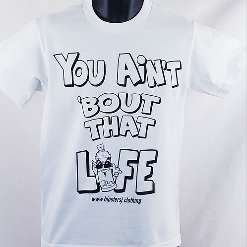 TH+ You Ain't About That Life T-Shirt New
