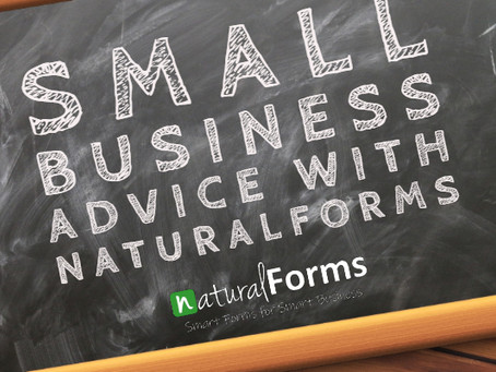 Small Business Advice with naturalForms (Part 3)