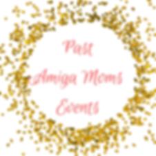 Upcoming Amiga Moms Events (1).png