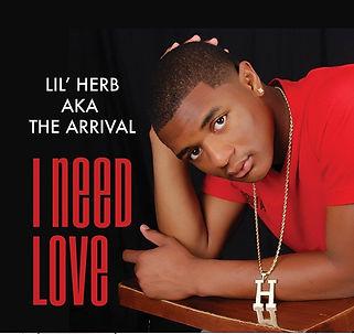 Lil Herb AKA The Arrival - I Need Love