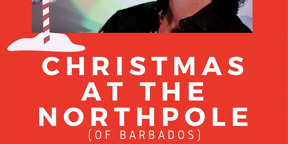 Christmas at the North Pole (of Barbados)