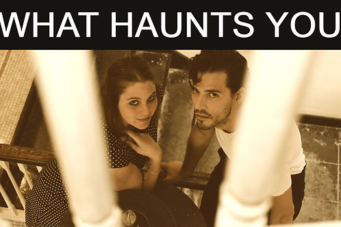 What Haunts You Script And Sheet Music