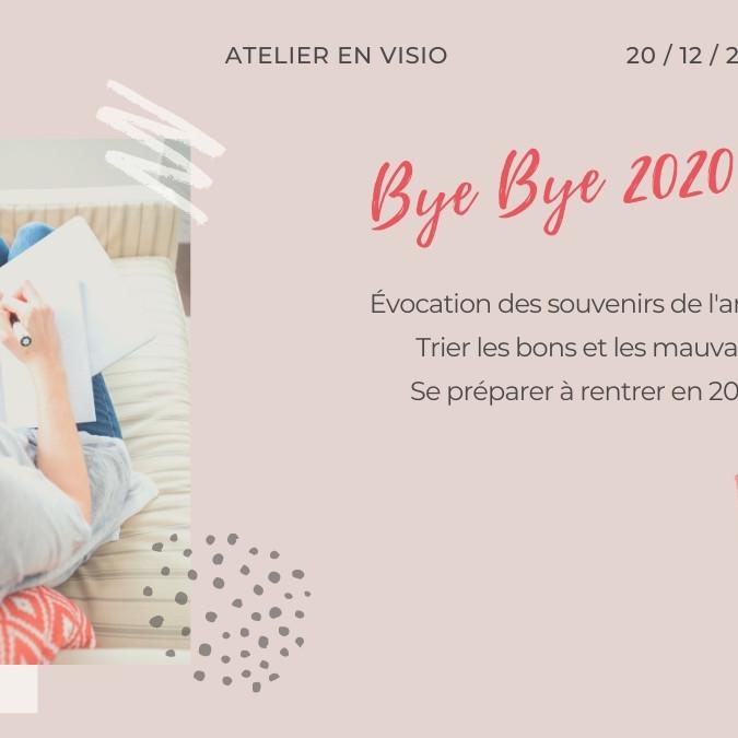 Atelier Bye Bye 2020 !