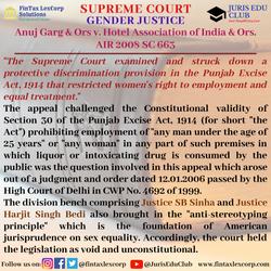 GENDER JUSTICE-Anuj Garg & Ors v