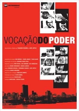Vocação do Poder | 2005