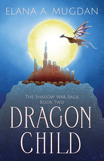 The Shadow War Saga #2: Dragon Child