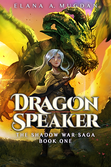 The Shadow War Saga #1: Dragon Speaker