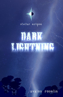 Stellar Eclipse: Dark Lightning (Paperback)