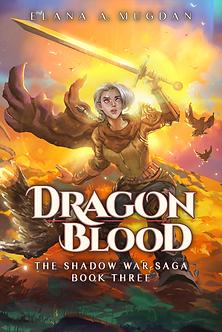 The Shadow War Saga #3: Dragon Blood