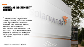 March 2021: SolarWinds Compromise - Hear How Local Business Responds