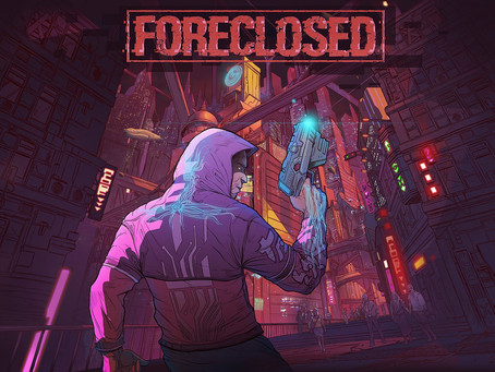PAX Online: Foreclosed Announced, Releasing in 2021