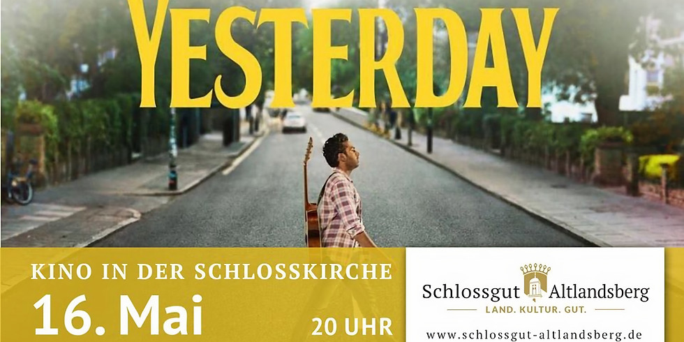 Kino in der Schlosskirche: Yesterday