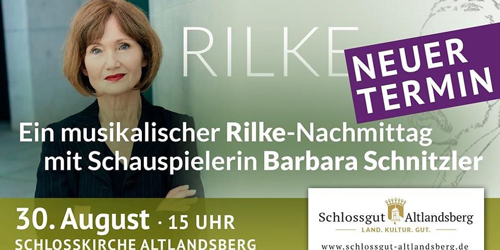 Rilke-Nachmittag mit Barbara Schnitzler - NEUER TERMIN am 30.08.2020!!