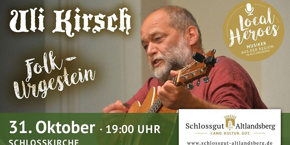Uli Kirsch - Das Folk-Urgestein live