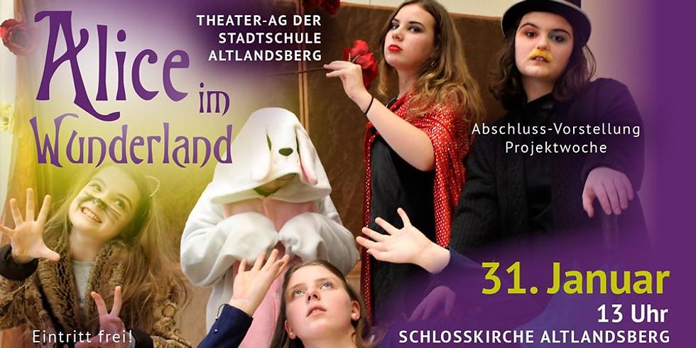 Alice im Wunderland - Theater AG Stadtschule