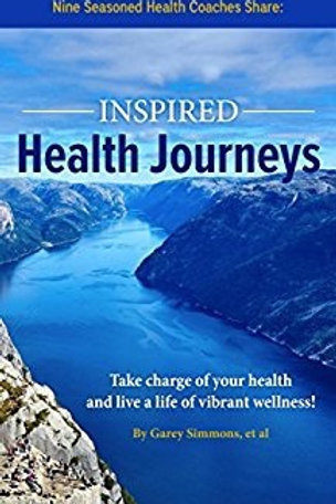 Book: Inspired Health Journeys - Co-authored by Adaina and 8 Health Coaches