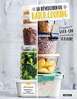 """""""Batch cooking"""" ou l'art de cuisiner en avance ses repas de la semaine"""