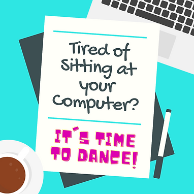 Tired of Sitting at your computer.png