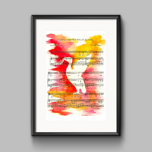 You'll Never Walk Alone Print