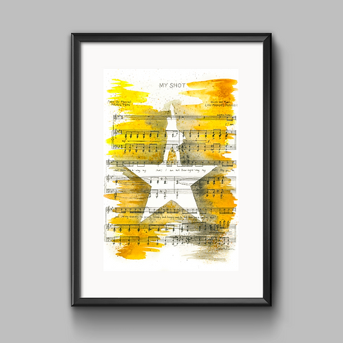 My Shot (Hamilton Musical) Print