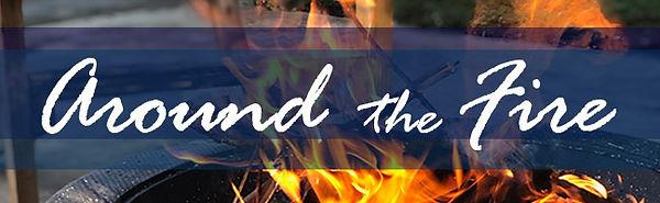 Around the Fire - E-Blast Header.jpg