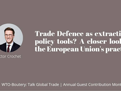 Trade defence as extractivist policy tools? A closer look at the European Union's practice