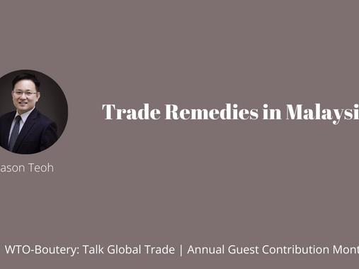 Trade Remedies in Malaysia
